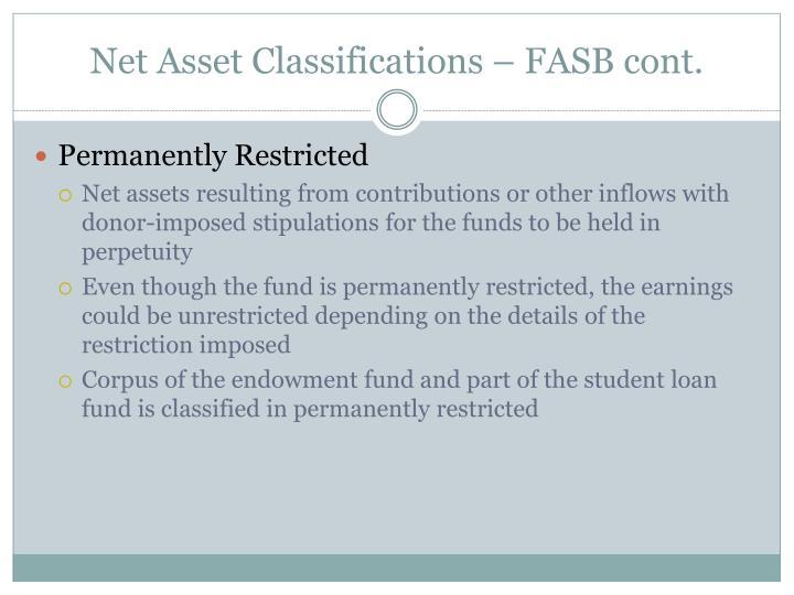 Net Asset Classifications – FASB cont.