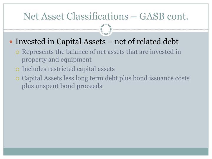 Net Asset Classifications – GASB cont.