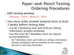 paper and pencil testing ordering procedures