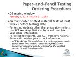 paper and pencil testing ordering procedures1