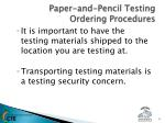 paper and pencil testing ordering procedures2
