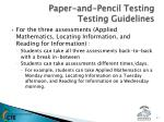 paper and pencil testing testing guidelines2