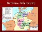 germany 12th century