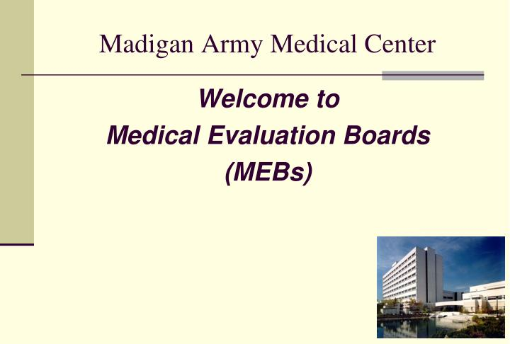 Ppt madigan army medical center powerpoint presentation id6794843 madigan army medical center toneelgroepblik Choice Image