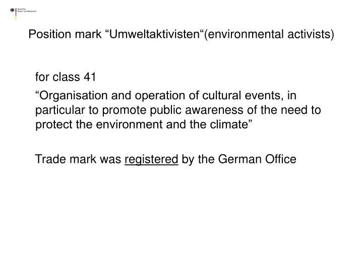"Position mark ""Umweltaktivisten"