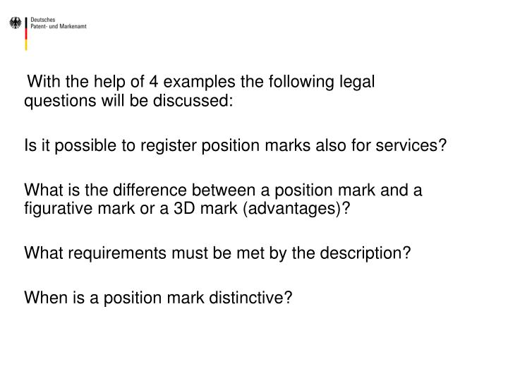 With the help of 4 examples the following legal questions will be discussed: