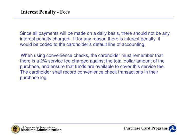 Interest Penalty - Fees