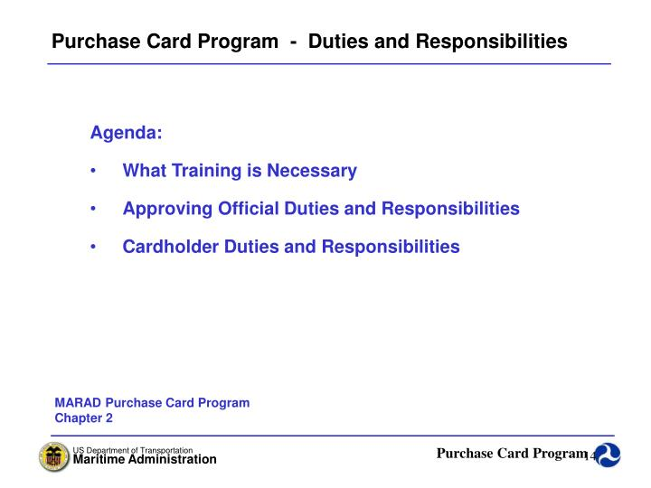 Purchase Card Program  -  Duties and Responsibilities