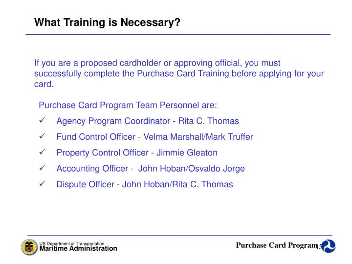 What Training is Necessary?