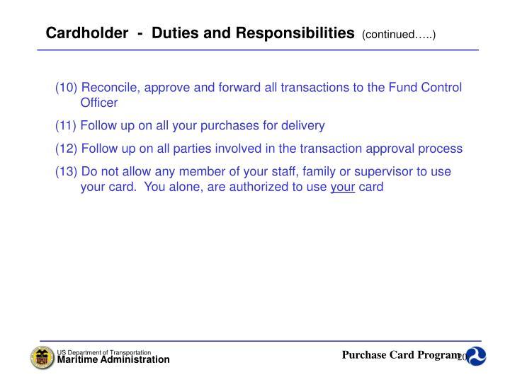Cardholder  -  Duties and Responsibilities
