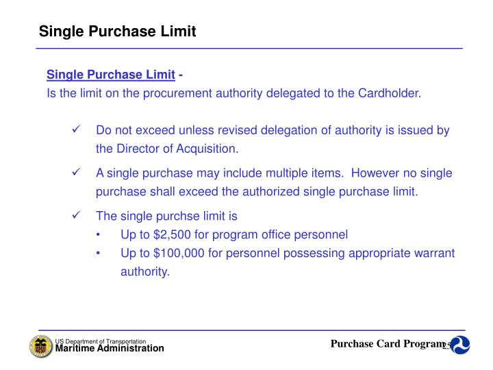 Single Purchase Limit