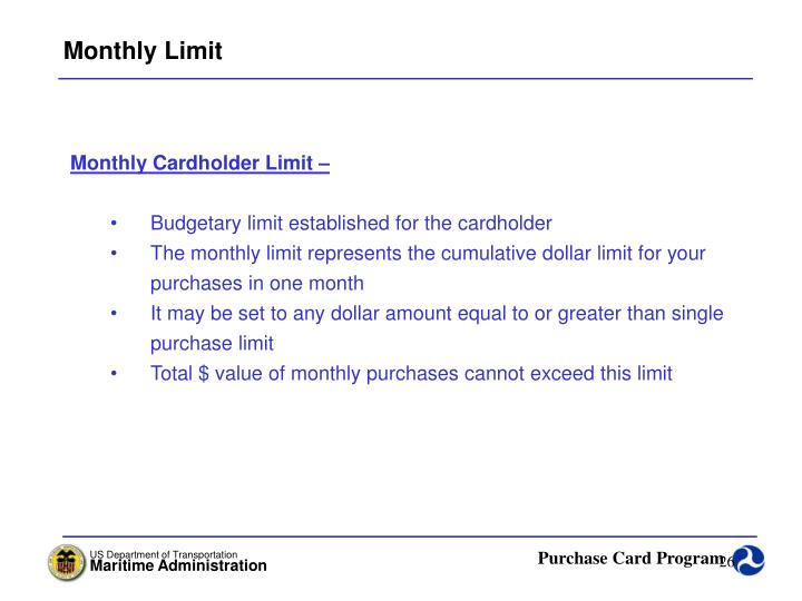 Monthly Limit