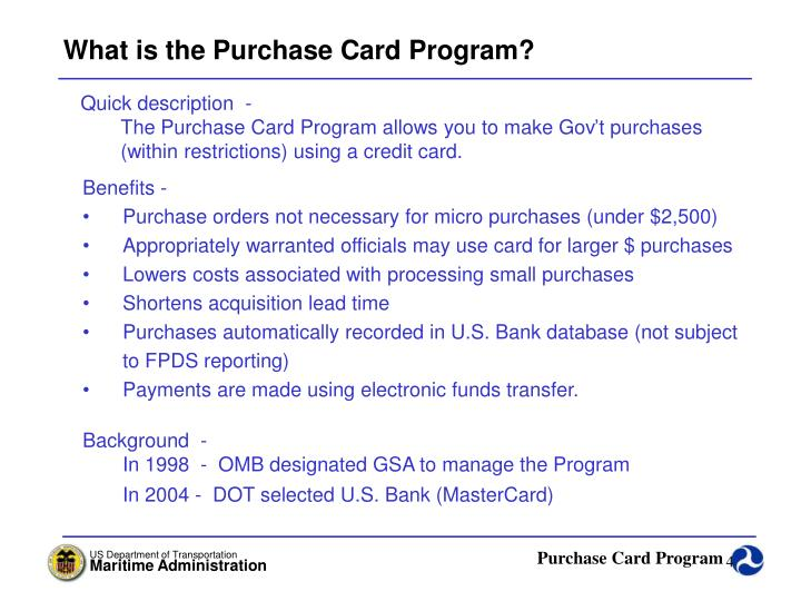 What is the Purchase Card Program?