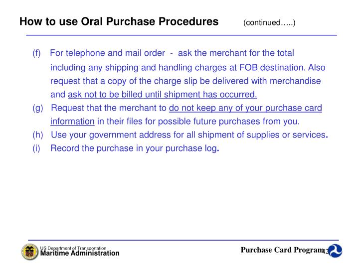 How to use Oral Purchase Procedures