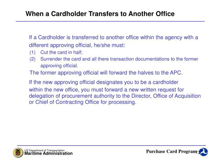 When a Cardholder Transfers to Another Office
