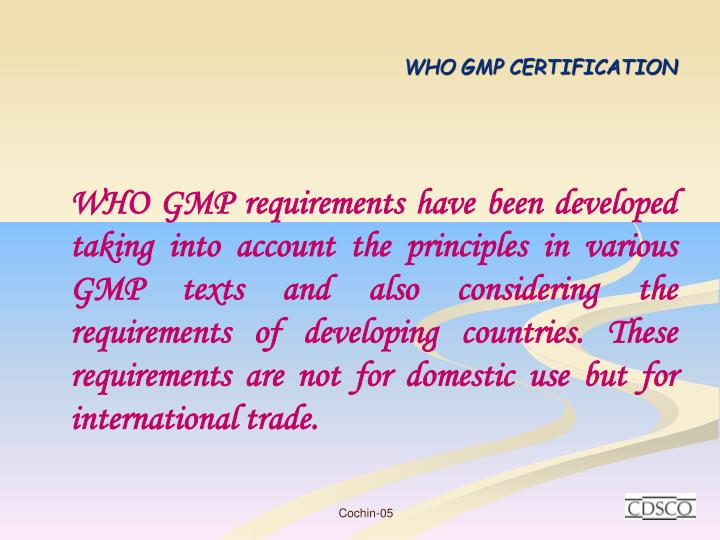 Ppt Who Gmp Certification Powerpoint Presentation Id6795131