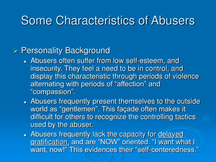 Some Characteristics of Abusers