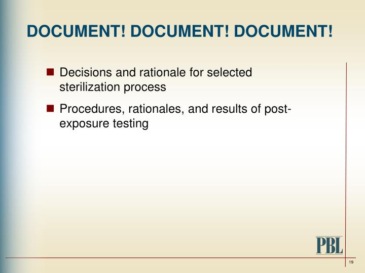 DOCUMENT! DOCUMENT! DOCUMENT!