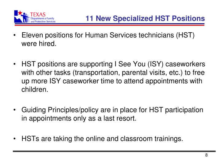 11 New Specialized HST Positions