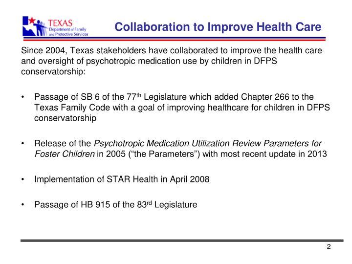 Collaboration to improve health care