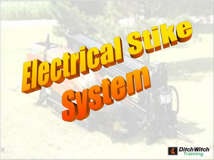 Electrical Stike