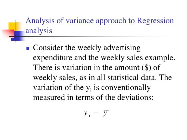 Analysis of variance approach to Regression analysis