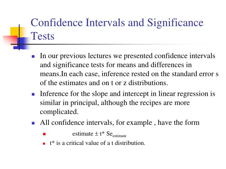 Confidence Intervals and Significance Tests