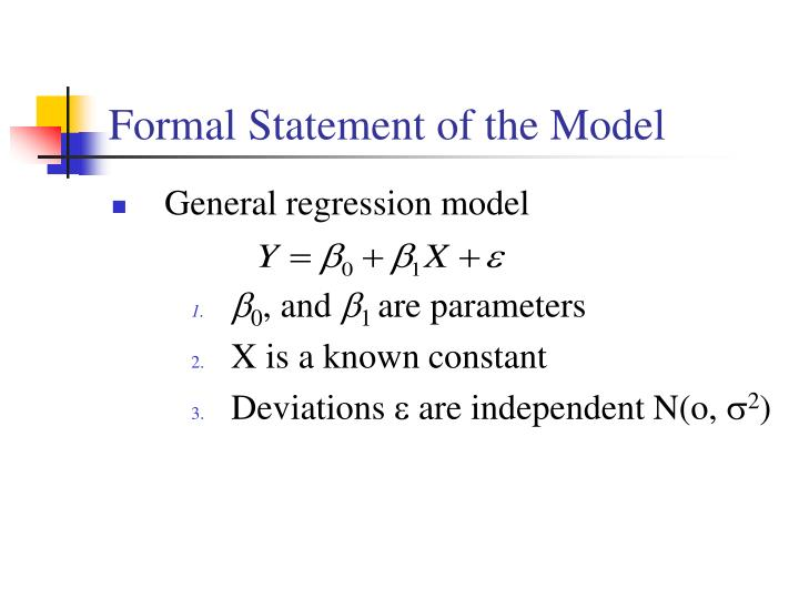 Formal Statement of the Model
