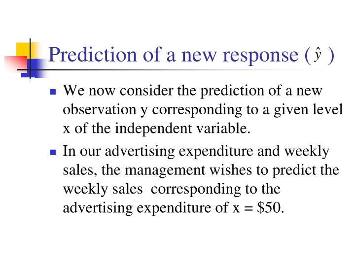 Prediction of a new response (   )