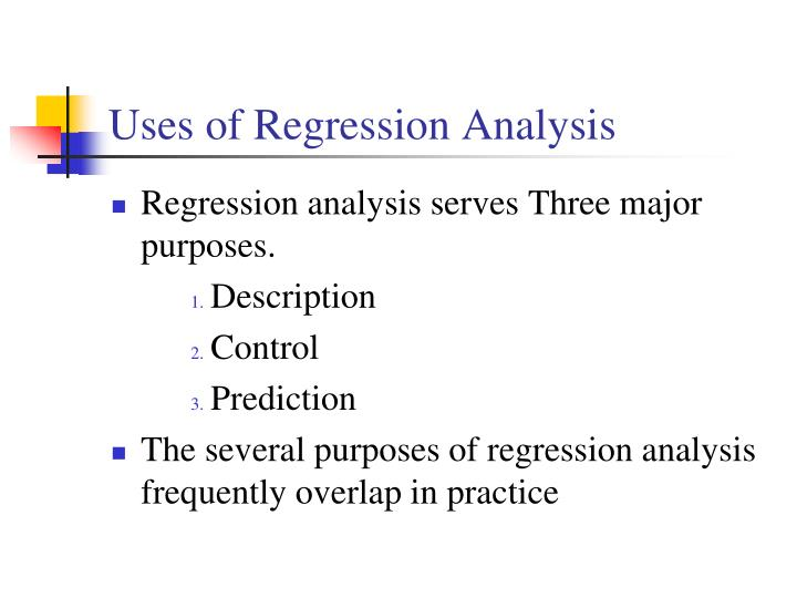 Uses of Regression Analysis