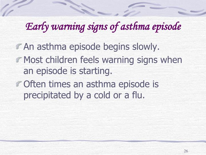 Early warning signs of asthma episode