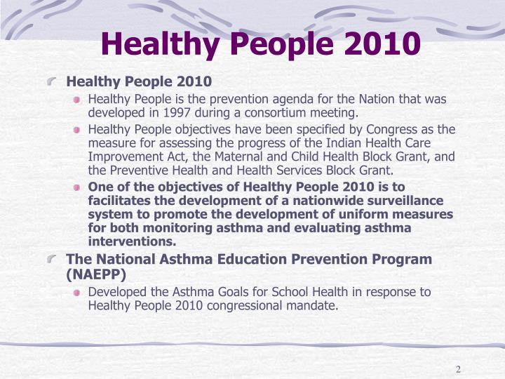 Healthy people 2010