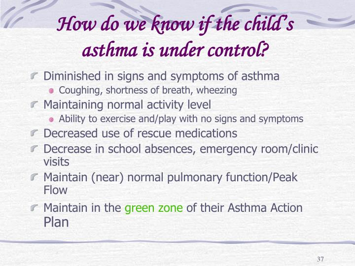 How do we know if the child's asthma is under control?
