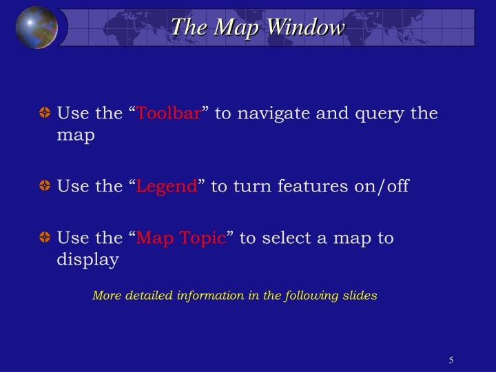 The Map Window