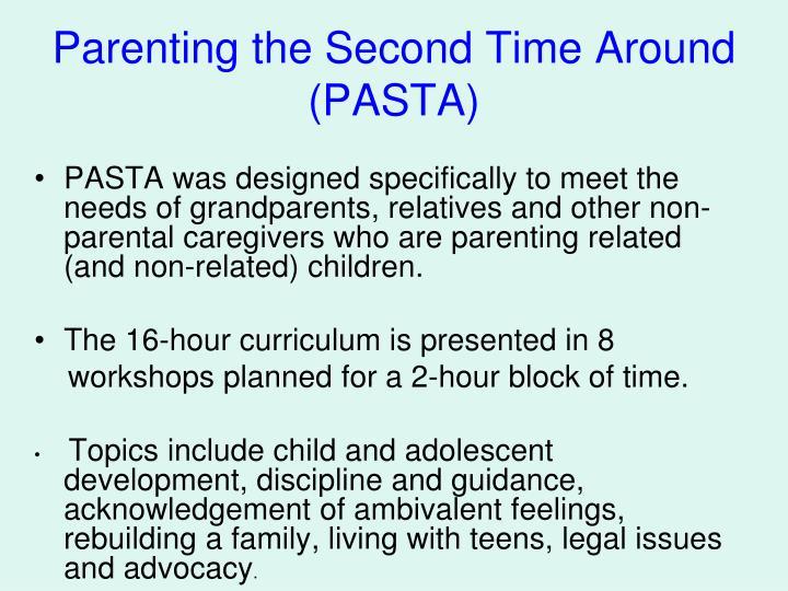 Parenting the second time around pasta