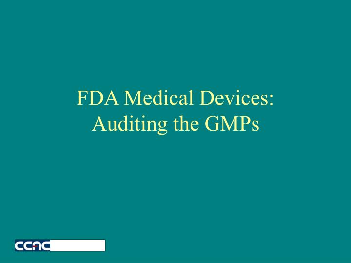 fda medical devices auditing the gmps n.