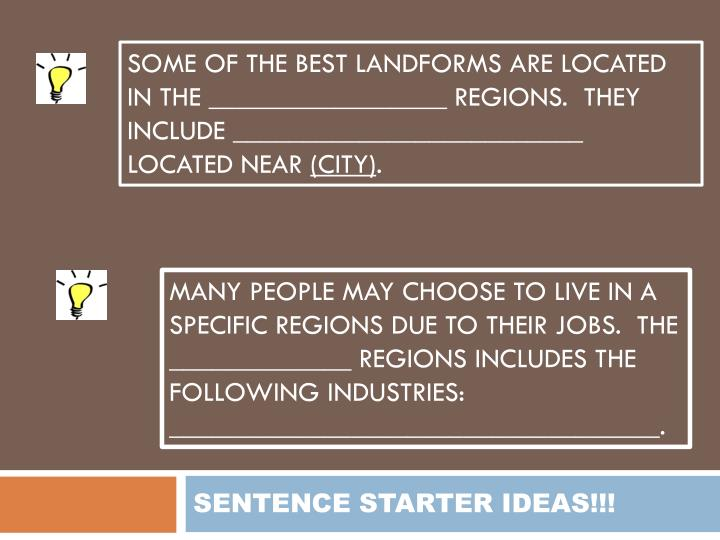 SOME OF THE BEST LANDFORMS ARE LOCATED IN THE _________________ REGIONS.  THEY INCLUDE _________________________ LOCATED NEAR
