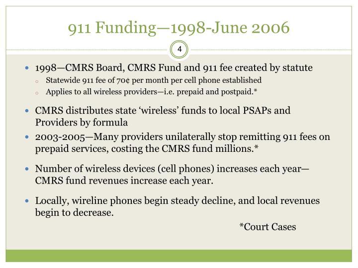 911 Funding—1998-June 2006