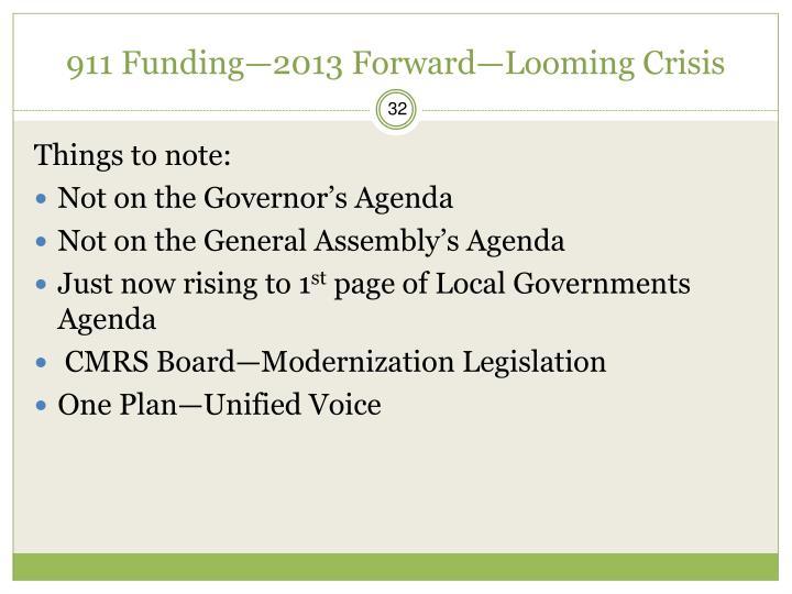 911 Funding—2013 Forward—Looming Crisis