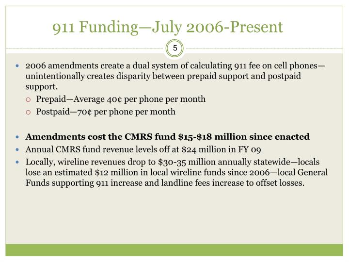 911 Funding—July 2006-Present