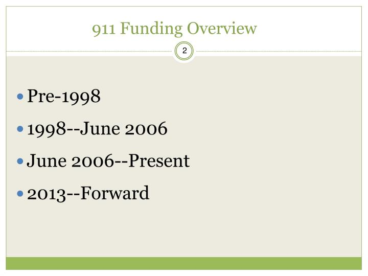 911 funding overview
