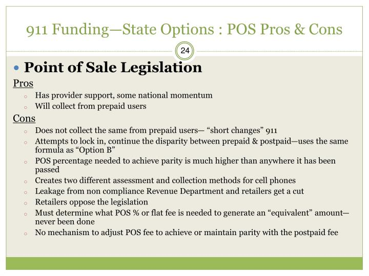 911 Funding—State Options : POS Pros & Cons