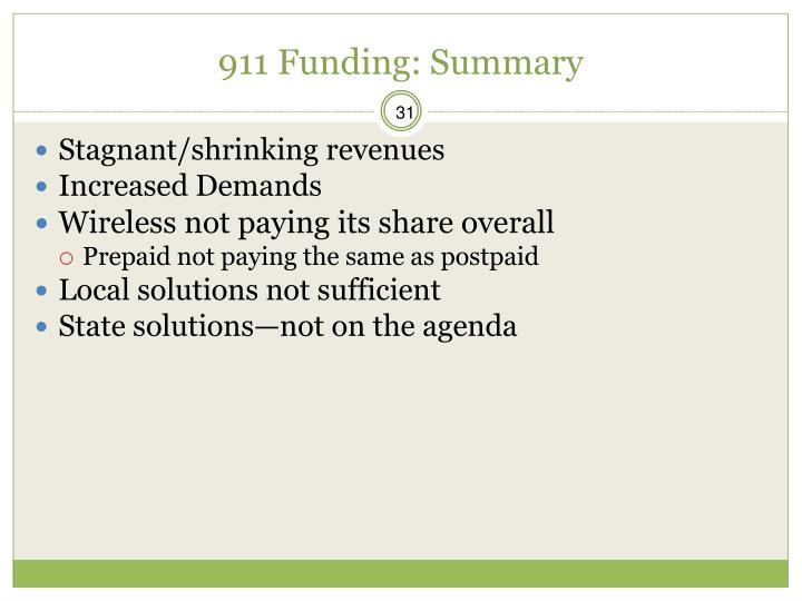 911 Funding: Summary