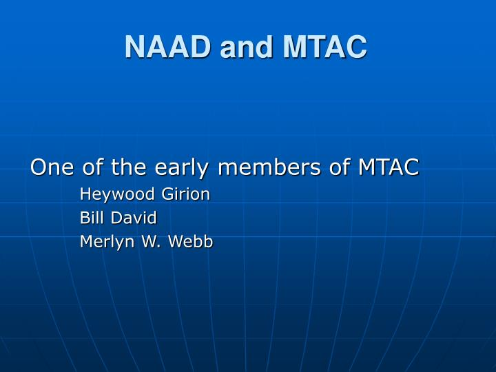 NAAD and MTAC