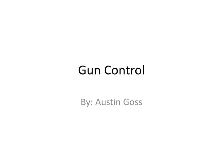 against gun control thesis Get to know how to write thesis statement for gun control research paper.