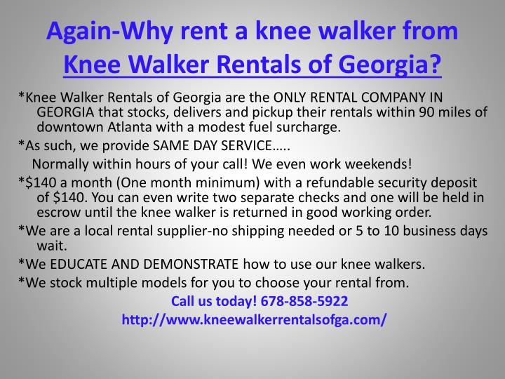 Again-Why rent a knee walker from