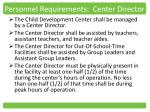personnel requirements center director