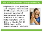 role of a licensed child development facility