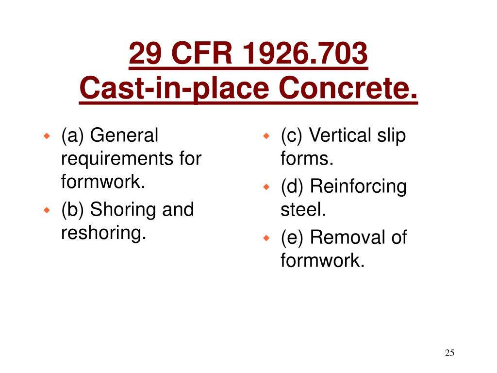 PPT - 29 CFR 1926 SUBPART Q CONCRETE AND MASONRY CONSTRUCTION