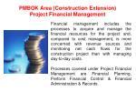 pmbok area construction extension project financial management